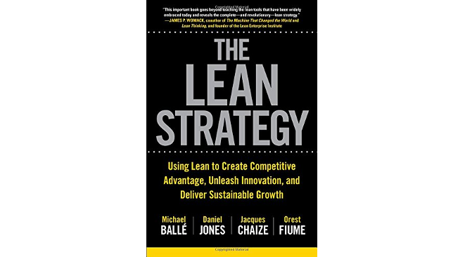 The Lean Strategy von Ballé, Jones, Chaize und Fiume